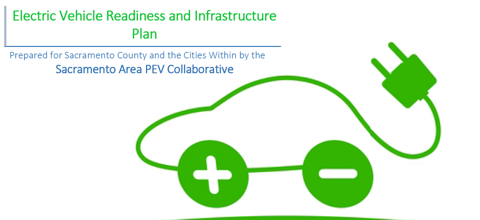 Sacramento Area PEV Collaborative: Electric Vehicle Readiness and Infrastructure Plan